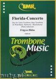 Okładka: Hidas Frigyes, Florida-Concerto for Tenor Trombone, Bass Trombone and Piano