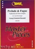 Okładka: Händel George Friedrich, Prelude & Fugue - Euphonium