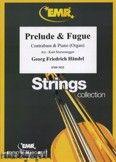 Okładka: Händel George Friedrich, Prelude & Fugue  - Orchestra & Strings