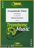 Okładka: Praetorius Michael, Französische Tänze  - Trombone