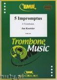 Okładka: Koetsier Jan, 5 Impromptus (Op. 55) - Trombone