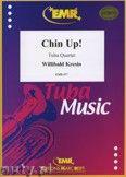 Okładka: Kresin Willibald, Chin Up! for Tuba Quartett