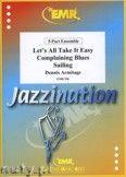 Okładka: Armitage Dennis, 5 Part Ensemble (Complaining Blues, Let's all Take it Easy