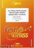 Okładka: Armitage Dennis, Brass Quartet (BACH/GOUNOD: Ave Maria, GERSHWIN: Summertime, HÄNDEL: March Scipio) - BRASS ENSAMBLE
