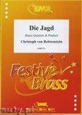 Okładka: Reitzenstein Christoph Von, Die Jagd for Brass Quintet and Timpani
