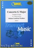 Okładka: Walther Johann Gottfried, Concerto G-Dur - Trumpet