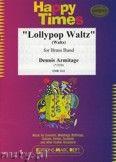 Okładka: Armitage Dennis, Lollypop Waltz - BRASS BAND