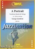 Okładka: Gershwin George, A Portrait für 4 Posaunen - Orchestra & Strings