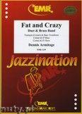 Okładka: Armitage Dennis, Fat & Crazy