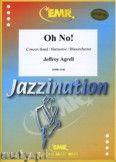 Okładka: Agrell Jeffrey, Oh No ! - Wind Band
