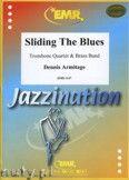 Okładka: Armitage Dennis, Sliding The Blues (4 Trombones) - BRASS BAND