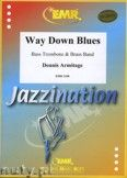 Okładka: Armitage Dennis, Way Down Blues (Bass Trombone Solo) - BRASS BAND