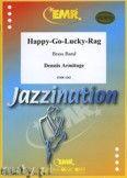 Okładka: Armitage Dennis, Happy-Go-Lucky-Rag  - BRASS BAND