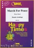 Okładka: Armitage Dennis, March for Peace - BRASS BAND