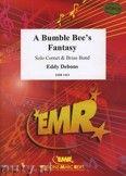 Okładka: Debons Eddy, A Bumble Bee's Fantasy (Cornet Solo) - BRASS BAND