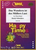 Okładka: Schneiders Hardy, Das Wandern ist des Müllers Lust - Wind Band
