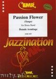 Okładka: Armitage Dennis, Passion Flower - BRASS BAND
