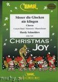 Okładka: Schneiders Hardy, Süsser die Glocken nie klingen (Chorus SATB) - Wind Band