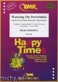 Okładka: Schneiders Hardy, Watering The Periwinkles (Hosepipe or Alphorn in F Solo) - Wind Band