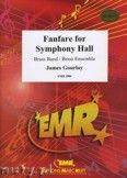 Okładka: Gourlay James, Fanfare for Symphony Hall - BRASS BAND