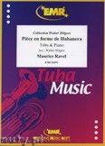 Okładka: Ravel Maurice, Piece en forme de Habanera  - Tuba