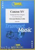 Okładka: Grillo Giovanni Battista, Canzon XV - Trumpet