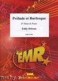 Okładka: Debons Eddy, Prélude et Burlesque - Horn