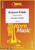 Okładka: Goedicke Alexander, Konzert-Etüde - Horn
