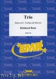 Okładka: Raue Reinhard, Trio for Horn in F, Violin and Piano