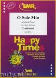 Okładka: Richards Scott, O Sole Mio for Violin and Piano