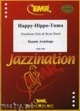Okładka: Armitage Dennis, Happy-Hippo-Tuma (Trombone Solo) - BRASS BAND