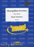 Okładka: Schneiders Hardy, Metropolitan Overture - BRASS BAND