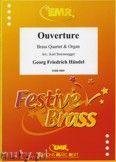 Okładka: Händel George Friedrich, Overture for Brass Quartet and Organ