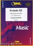 Okładka: Gershwin George, Prelude III for Tuba Quartet and Drums