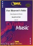 Okładka: Leclair David, For Heaven's Sake for Tuba Quartet and Drums