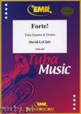 Okładka: Leclair David, Forte! for Tuba Quartet and Drums