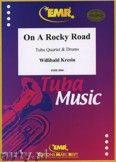 Okładka: Kresin Willibald, On A Rocky Road for Tuba Quartet and Drums