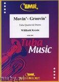 Okładka: Kresin Willibald, Movin' - Groovin' for Tuba Quartet and Drums