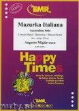 Okładka: Migliavacca Augusto, Mazurka Italiana (Accordion Solo) - Wind Band