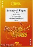 Okładka: Bach Johann Sebastian, Prélude & Fugue d-minor - BRASS ENSAMBLE