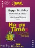 Okładka: Mortimer John Glenesk, Happy Birthday for Alto Saxophone and Trombone