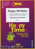 Okładka: Mortimer John Glenesk, Happy Birthday for Tenor Saxophone and Trombone