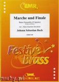 Okładka: Bach Johann Sebastian, Marche und Finale for Brass Ensemble