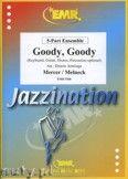 Okładka: Mercer Johnny, Melneck Matt, Goody, Goody - BRASS ENSAMBLE