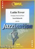 Okładka: Richards Scott, Latin Fever for Trumpet, Horn and Piano