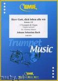 Okładka: Bach Johann Sebastian, Herr Gott, dich loben alle wir for 3 Trumpets and Organ
