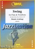 Okładka: Armitage Dennis, Swing for Flute and Trombone