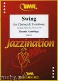 Okładka: Armitage Dennis, Swing for Clarinet and Trombone