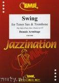 Okładka: Armitage Dennis, Swing for Tenor Sax and Trombone