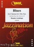 Okładka: Armitage Dennis, Blues for Clarinet and Alto Sax